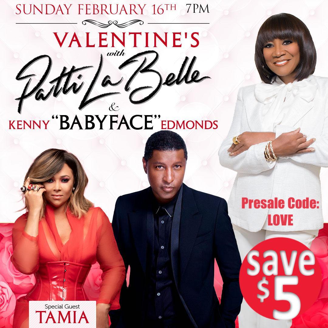 "Valentine's w/ Patti LaBelle, Kenny ""Babyface"" Edmonds & Tamia"